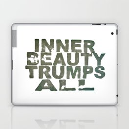inner beauty trumps all Laptop & iPad Skin