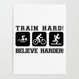 Triathlon Train Hard Gift Poster