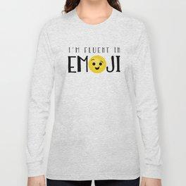 I'm Fluent In Emoji Long Sleeve T-shirt