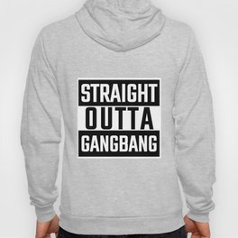 Funny Provoking Groupsex Group sex Gang Bang Orgy  Design Shirt ADULTS ONLY Hoody