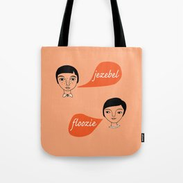 Insulting. Tote Bag