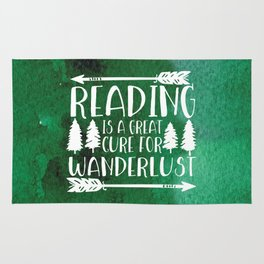 Reading is a Great Cure for Wanderlust (Green Background) Rug