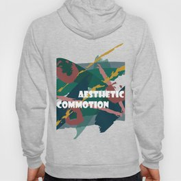 Aesthetic Commotion Hoody