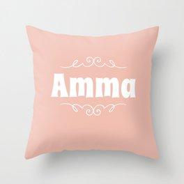 Amma (Grandmother) Throw Pillow