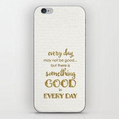 Every day- Gold glitter Typography on white background iPhone & iPod Skin