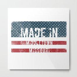 Made in Middletown, Missouri Metal Print