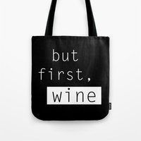 wine Tote Bags featuring Wine by Mia & Booboo