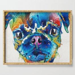 Colorful Pug Art - Smug Pug - By Sharon Cummings Serving Tray