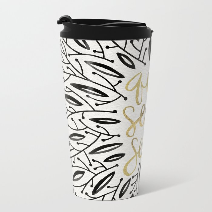 Whatever Will Be, Will Be – Black & Gold Metal Travel Mug