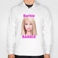 barbie Hoodies featuring Barbie by Maxvision