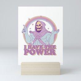 I Have the Power Mini Art Print