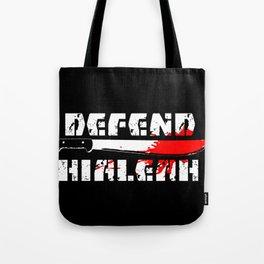 DEFEND HIALEAH Tote Bag