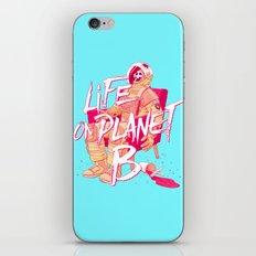 Life on Planet B iPhone & iPod Skin