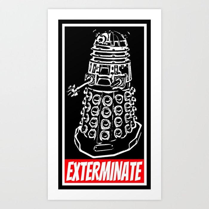 EXTERMINATE     Dalek     Dr. Who Art Print