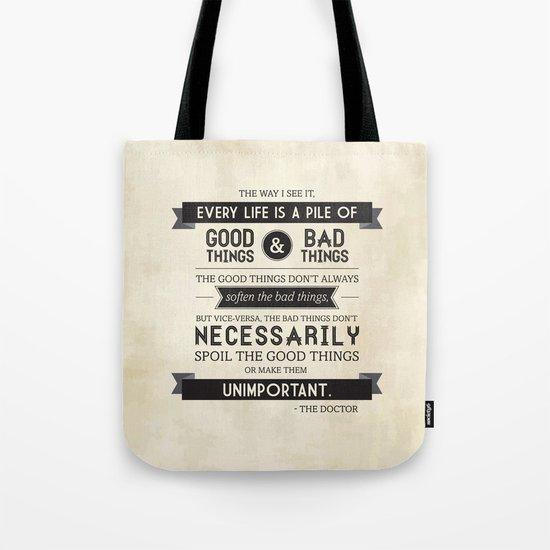 Good Things & Bad Things Tote Bag