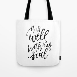 Well With My Soul Tote Bag