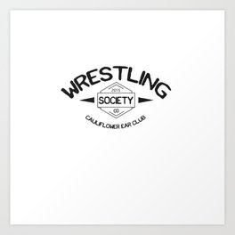 Wrestling Society Co Art Print
