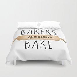 Bakers Gonna Bake Duvet Cover