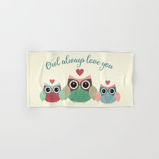 Owl Always Love You Hand & Bath Towel