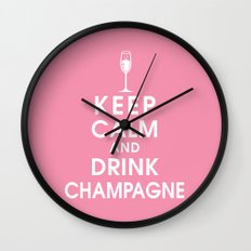 Keep Calm and Drink Champagne Wall Clock