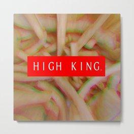 HIGH KING FRENCH FRIES Metal Print