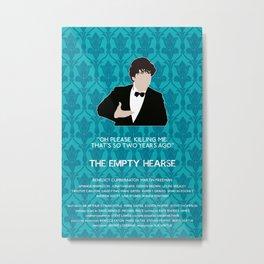 The Empty Hearse - Sherlock Holmes Metal Print