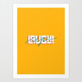 Laugh Up! Art Print