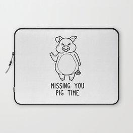 Missing You Pig Time Shirt Funny Pun Wordplay Gift Laptop Sleeve
