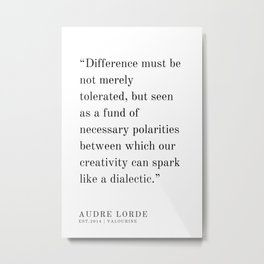 49   | Audre Lorde |Audre Lorde Quotes | 200621 | Black Excellence Metal Print