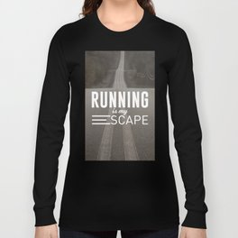 Running Is My Escape Long Sleeve T-shirt
