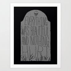slaughterhouse V - everything was beautiful - vonnegut Art Print