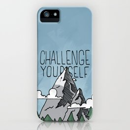 Challenge Yourself iPhone Case