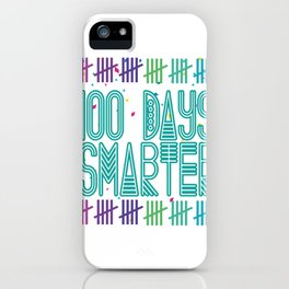 100 Days Smarter Counting Hash Marks Days of School iPhone Case