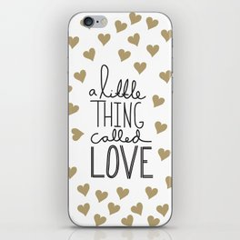 A Little Thing Called Love iPhone Skin