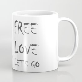 FREE LOVE_01 Coffee Mug