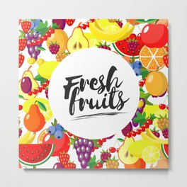 Fresh fruits. Background with juicy ripe fruit and berries , round composition, lettering. Metal Print