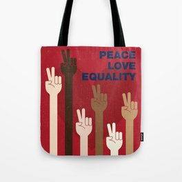 Peace Love Equality for All Tote Bag