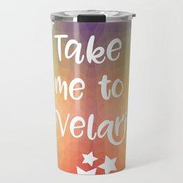 Take Me To Velaris - Night Court Print -A Court of Mist and Fury Rainbow Travel Mug