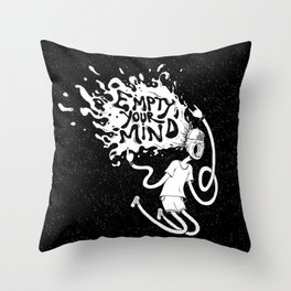 Empty your Mind Throw Pillow