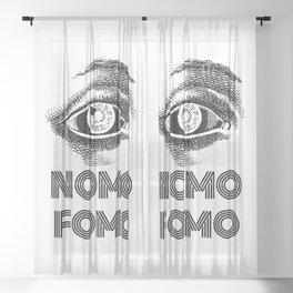 NOMO FOMO Sheer Curtain