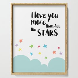 Love you more than all the stars, nursery art. Serving Tray