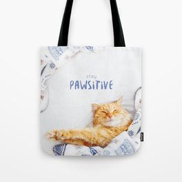 Stay pawsitive! Tote Bag
