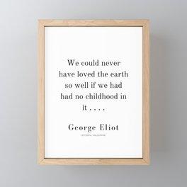 5  | George Eliot Quotes | 210226 | Framed Mini Art Print