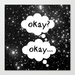 Okay Okay The Fault in Our Stars Canvas Print