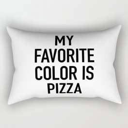 My Favorite Color is Pizza - White Rectangular Pillow