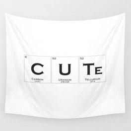 Cute is chemistry Wall Tapestry