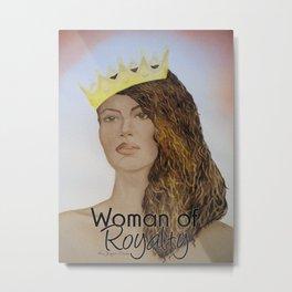 Woman of Royalty Metal Print