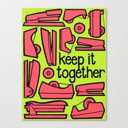 keep it together ii Canvas Print