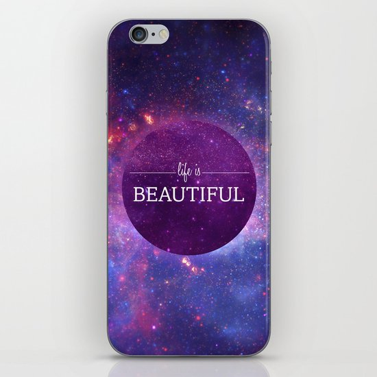Life is Beautiful iPhone Skin