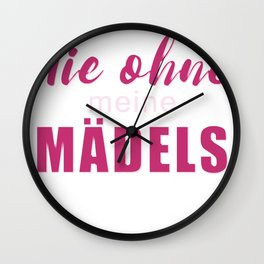 Never without my girls Wall Clock